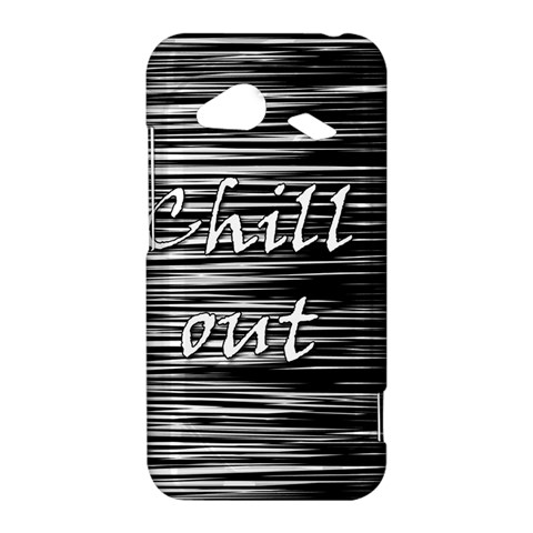 Black an white  Chill out  HTC Droid Incredible 4G LTE Hardshell Case