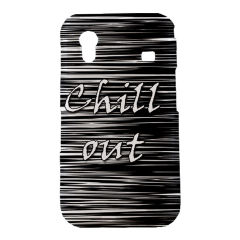 Black an white  Chill out  Samsung Galaxy Ace S5830 Hardshell Case