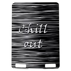 Black an white  Chill out  Kindle Touch 3G
