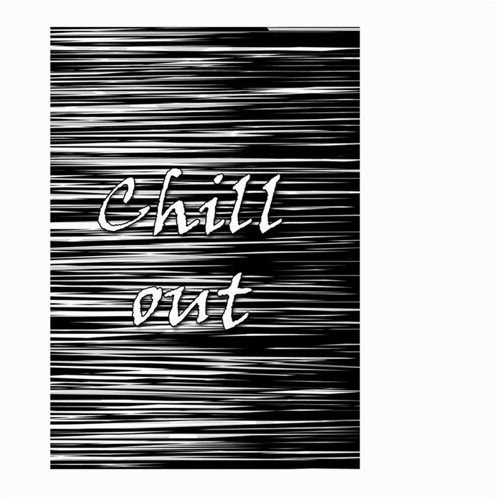 Black an white  Chill out  Large Garden Flag (Two Sides)