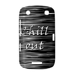 Black an white  Chill out  BlackBerry Curve 9380