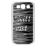 Black an white  Chill out  Samsung Galaxy S III Case (White) Front