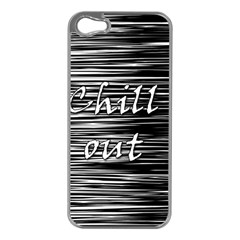 Black an white  Chill out  Apple iPhone 5 Case (Silver)