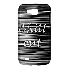 Black an white  Chill out  Samsung Galaxy Premier I9260 Hardshell Case