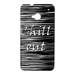 Black an white  Chill out  HTC One M7 Hardshell Case