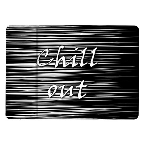 Black an white  Chill out  Samsung Galaxy Tab 10.1  P7500 Flip Case