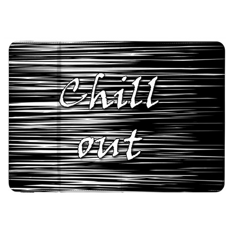 Black an white  Chill out  Samsung Galaxy Tab 8.9  P7300 Flip Case