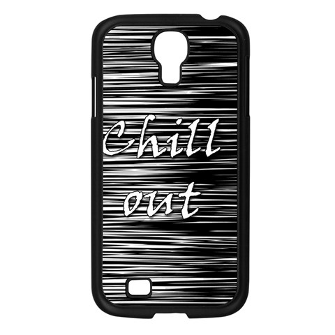 Black an white  Chill out  Samsung Galaxy S4 I9500/ I9505 Case (Black)