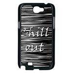 Black an white  Chill out  Samsung Galaxy Note 2 Case (Black) Front