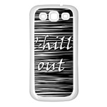 Black an white  Chill out  Samsung Galaxy S3 Back Case (White) Front