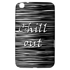 Black an white  Chill out  Samsung Galaxy Tab 3 (8 ) T3100 Hardshell Case