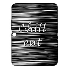 Black An White  chill Out  Samsung Galaxy Tab 3 (10 1 ) P5200 Hardshell Case