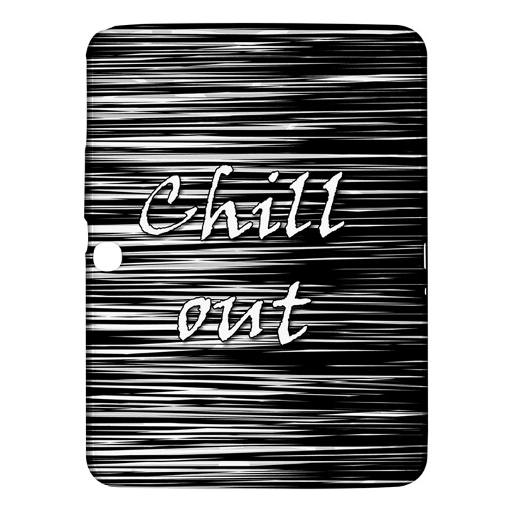 Black an white  Chill out  Samsung Galaxy Tab 3 (10.1 ) P5200 Hardshell Case