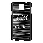 Black an white  Chill out  Samsung Galaxy Note 3 N9005 Case (Black) Front
