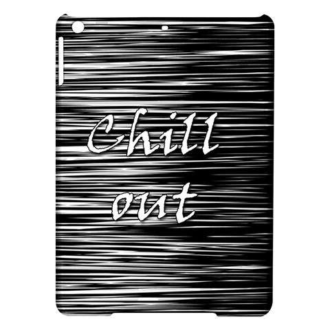 Black an white  Chill out  iPad Air Hardshell Cases