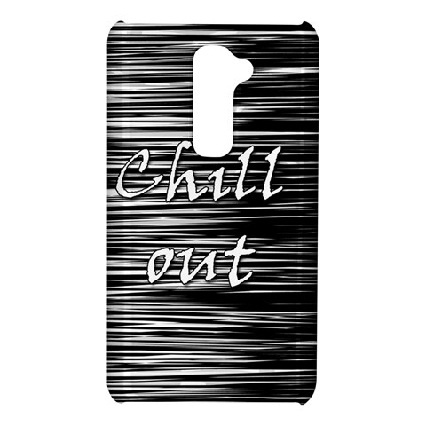Black an white  Chill out  LG G2