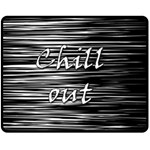 Black an white  Chill out  Double Sided Fleece Blanket (Medium)  60 x50 Blanket Back
