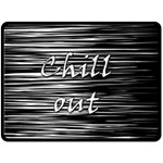 Black an white  Chill out  Double Sided Fleece Blanket (Large)  80 x60 Blanket Back