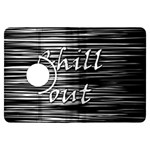 Black an white  Chill out  Kindle Fire HDX Flip 360 Case Front