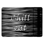 Black an white  Chill out  Samsung Galaxy Tab Pro 12.2  Flip Case Front