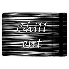 Black an white  Chill out  iPad Air Flip