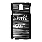 Black an white  Chill out  Samsung Galaxy Note 3 Neo Hardshell Case (Black) Front