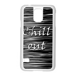 Black an white  Chill out  Samsung Galaxy S5 Case (White) Front