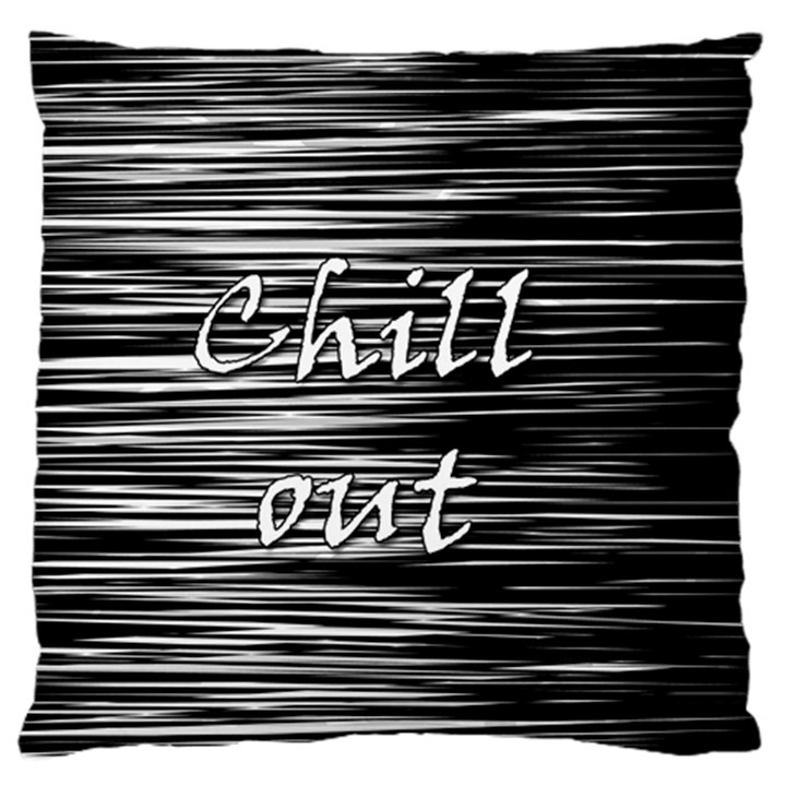 Black an white  Chill out  Standard Flano Cushion Case (Two Sides)