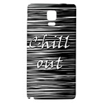 Black an white  Chill out  Galaxy Note 4 Back Case Front