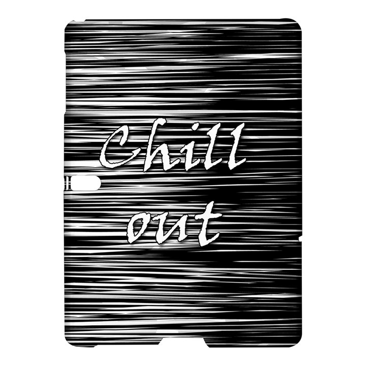 Black an white  Chill out  Samsung Galaxy Tab S (10.5 ) Hardshell Case