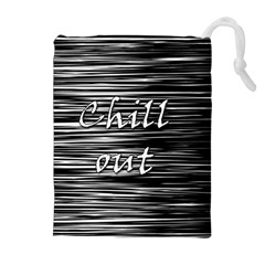 Black An White  chill Out  Drawstring Pouches (extra Large)