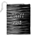Black an white  Chill out  Drawstring Pouches (XXL) Back