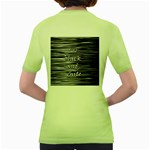 I love black and white Women s Green T-Shirt Back