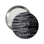 I love black and white 2.25  Handbag Mirrors Front