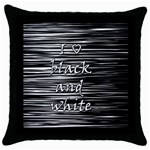 I love black and white Throw Pillow Case (Black) Front