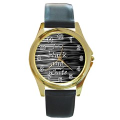 I love black and white Round Gold Metal Watch
