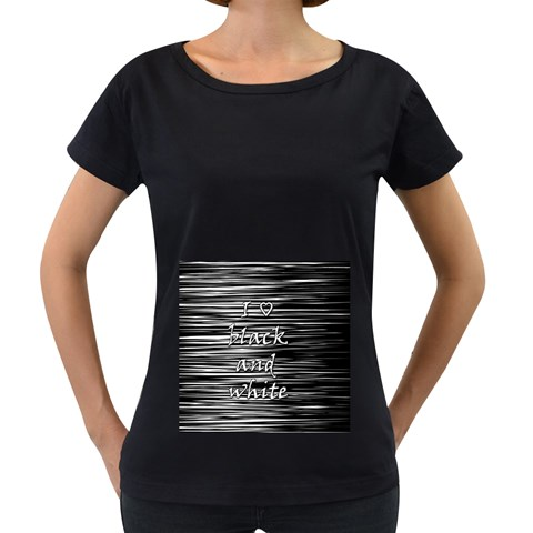 I love black and white Women s Loose-Fit T-Shirt (Black)