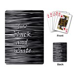 I love black and white Playing Card Back
