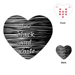 I love black and white Playing Cards (Heart)  Front
