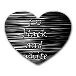 I love black and white Heart Mousepads Front
