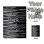 I love black and white Multi-purpose Cards (Rectangle)  Back 15