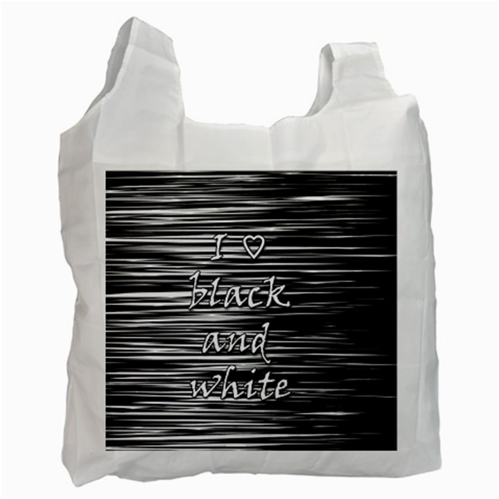 I love black and white Recycle Bag (Two Side)