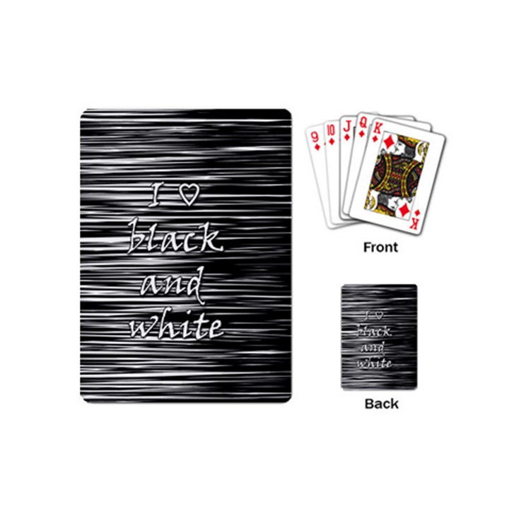 I love black and white Playing Cards (Mini)