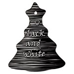 I love black and white Christmas Tree Ornament (2 Sides) Front