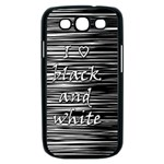 I love black and white Samsung Galaxy S III Case (Black) Front