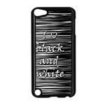 I love black and white Apple iPod Touch 5 Case (Black) Front
