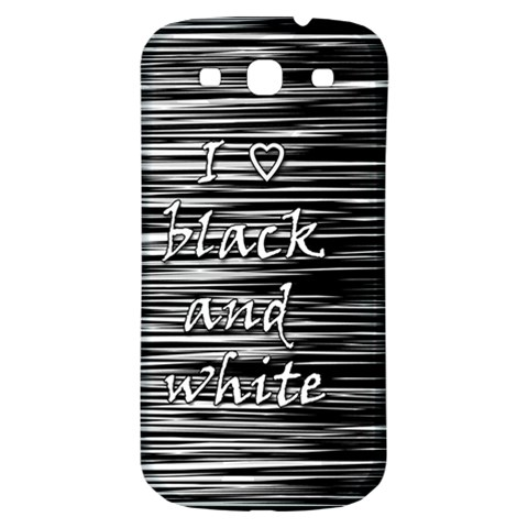 I love black and white Samsung Galaxy S3 S III Classic Hardshell Back Case