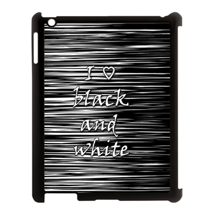 I love black and white Apple iPad 3/4 Case (Black)