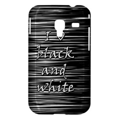 I love black and white Samsung Galaxy Ace Plus S7500 Hardshell Case