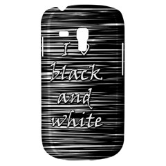 I love black and white Samsung Galaxy S3 MINI I8190 Hardshell Case
